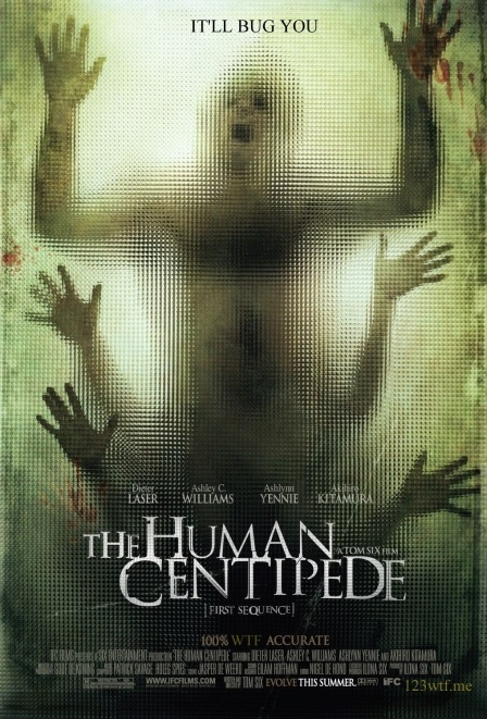 The Human Centipede 01 poster (WTF Watch the Film Saint Pauly)