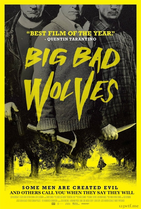 Big Bad Wolves 01 poster (WTF Saint Pauly)
