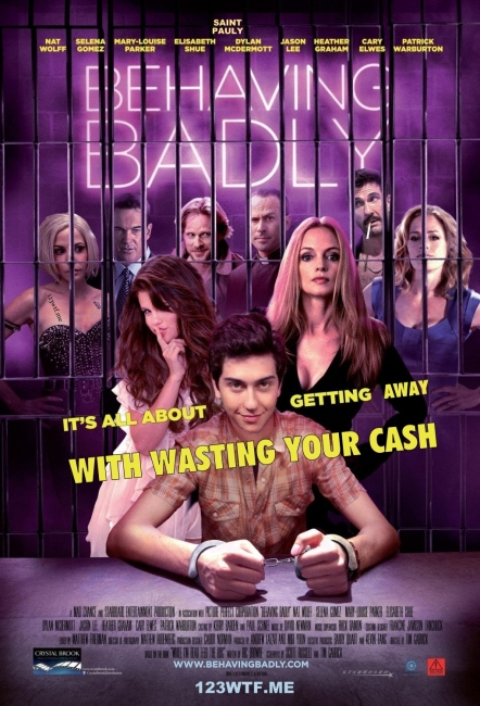 Behaving Badly 26 poster 02 (Watch the Film WTF Saint Pauly)