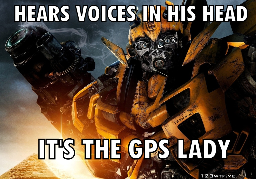 Transformers Age of Extinction 34 meme GPS lady (WTF Watch the Film Saint Pauly)