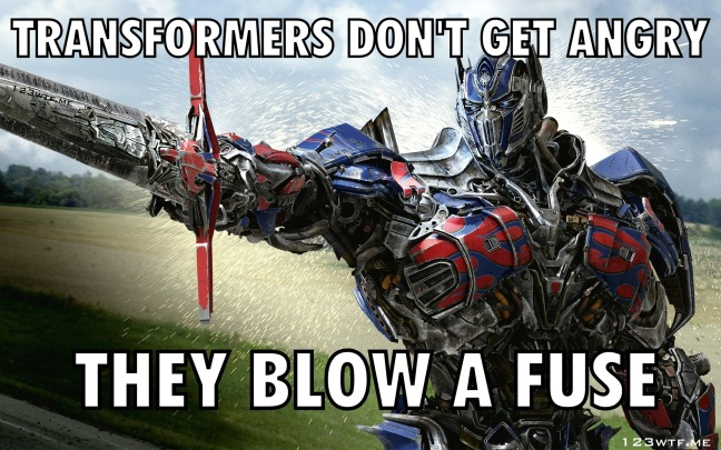 Transformers Age of Extinction 37 meme fuse (WTF Watch the Film Saint Pauly)