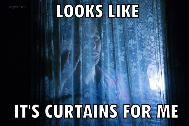 Insidious Chapter 2 27 meme curtains (WTF Watch the Film Saint Pauly)-001