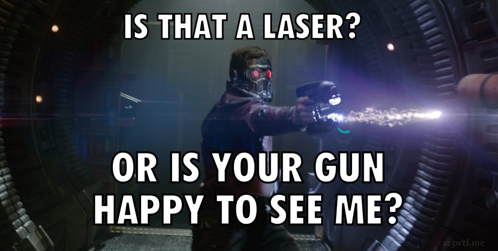 Guardians of the Galaxy 67 meme laser (WTF Watch the Film Saint Pauly)