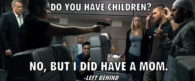 Left Behind 30 WTF say children mom (WTF Watch the Film Saint Pauly)