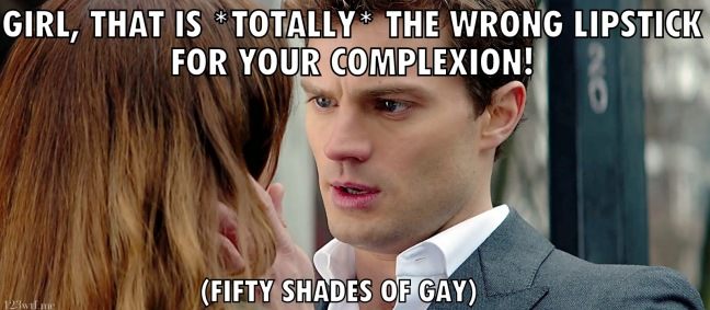 Fifty Shades of Grey 33 meme complexion (WTF Watch the Film Saint Pauly)