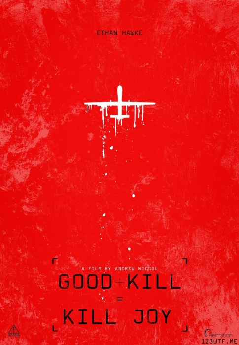 Good Kill 24 poster 02 (WTF Watch The Film Saint Pauly)