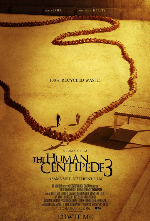 Human Centipede 3 01 poster (WTF Watch The Film Saint Pauly)