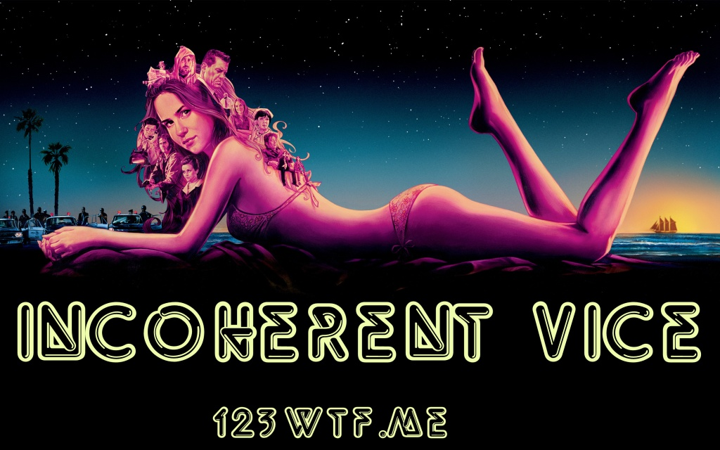 Inherent Vice 29 poster (WTF Watch The Film Saint Pauly)