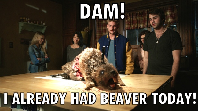 Zombeavers 48 Meme Eat Beaver(WTF Watch The Film Saint Pauly)