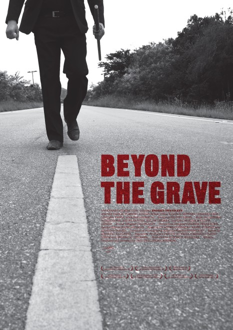 Beyond the Grave 01 poster (WTF Watch The Film Saint Pauly)