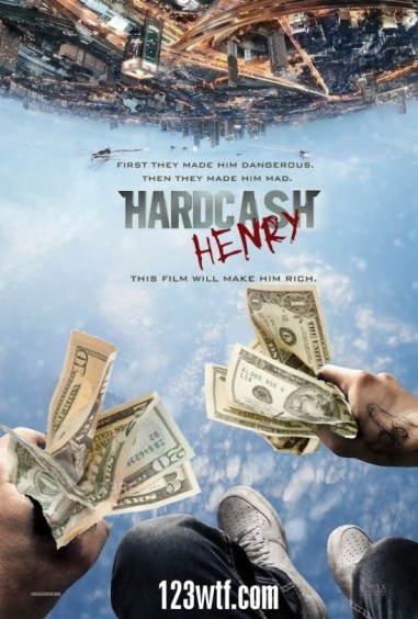 hardcore-henry-01-poster-wtf-watch-the-film-saint-pauly