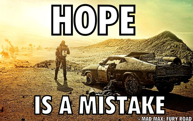 Mad Max Fury Road 49 Say Hope is a mistake (WTF Watch The Film Saint Pauly)