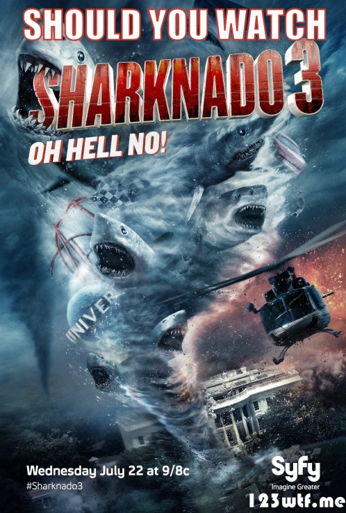 Sharknado 3 01 poster (WTF Watch The Film Saint Pauly)