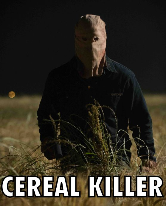 The Town That Dreaded Sundown 28 meme cereal killer (WTF Watch The Film Saint Pauly)