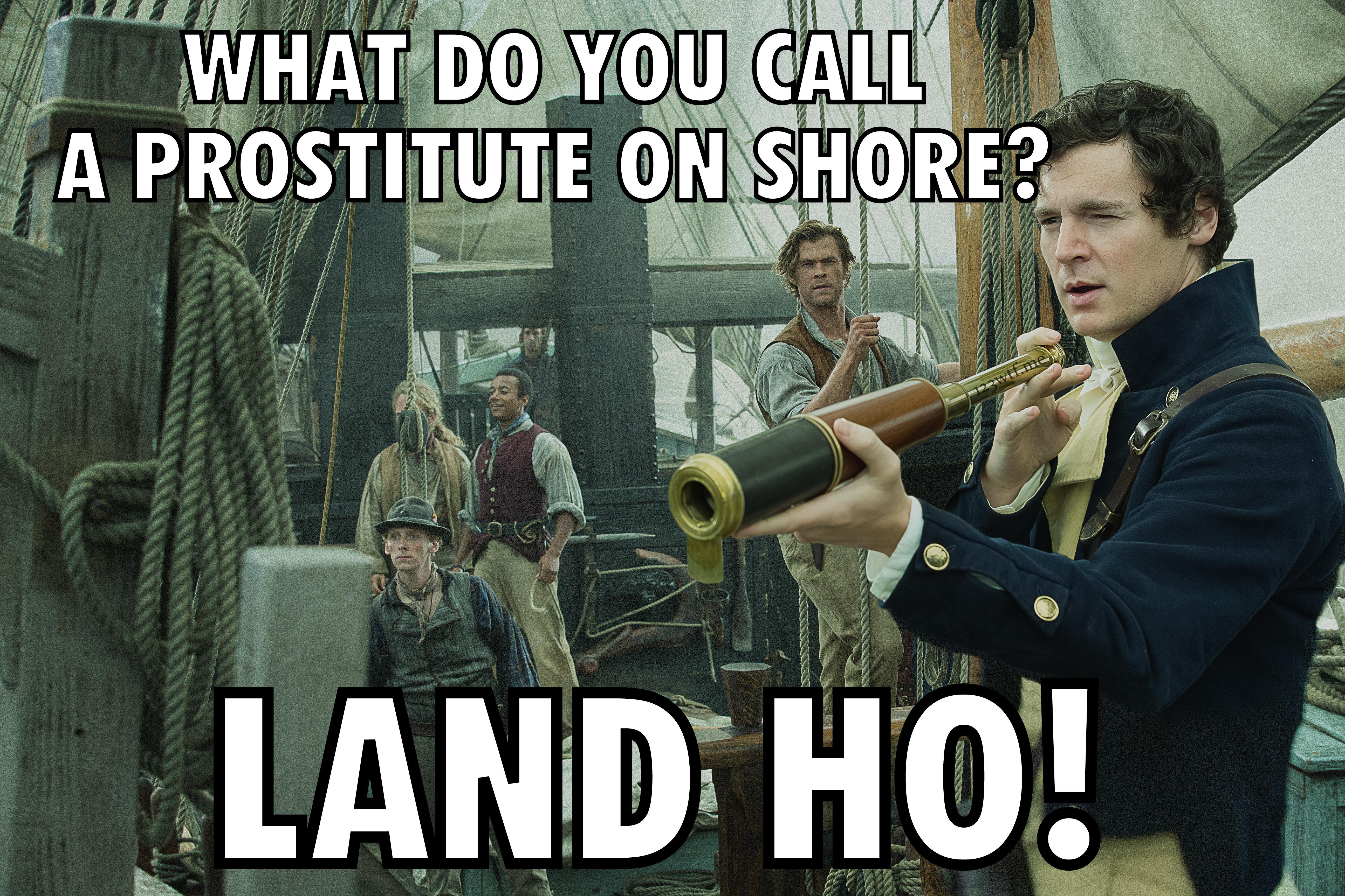 in the heart of the sea 51 meme land ho wtf saint pauly?w=1024&h=683 naval action meme collection page 4 tavern game labs forum,Meme Land