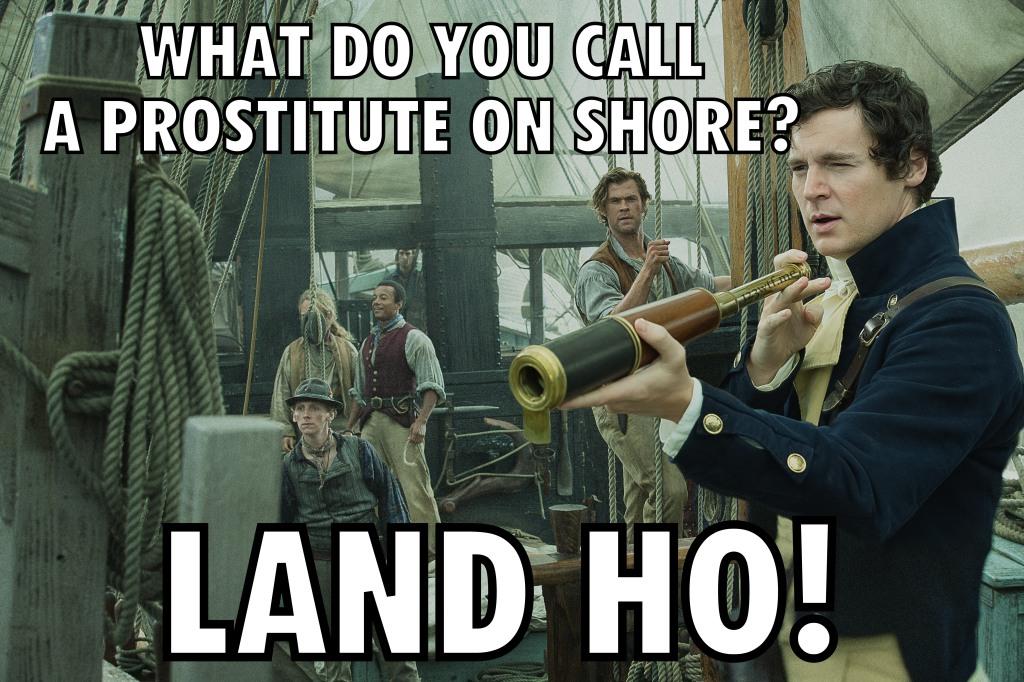 In the Heart of the Sea 51 meme Land Ho (WTF Saint Pauly)