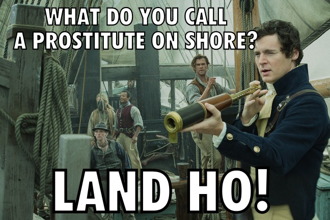 In the Heart of the Sea 51 meme Land Ho (WTF Saint Pauly)
