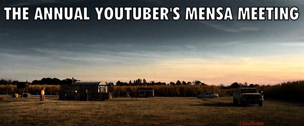 10 Cloverfield Lane 44 meme YouTuber's mensa meeting WTF Watch The Film Saint Pauly