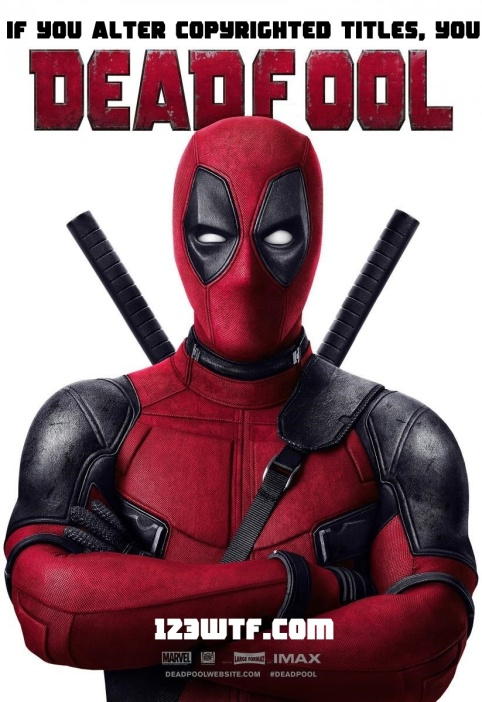 Deadpool 01 poster (WTF Watch The Film Saint Pauly)