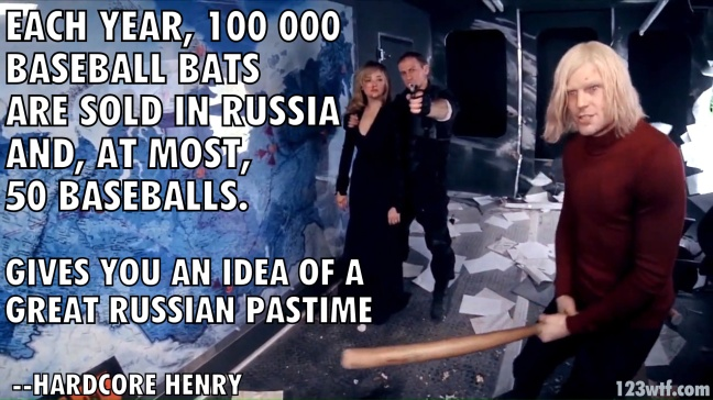 Hardcore Henry 51 Wtfdts Baseball bats WTF Watch The Film Saint Pauly