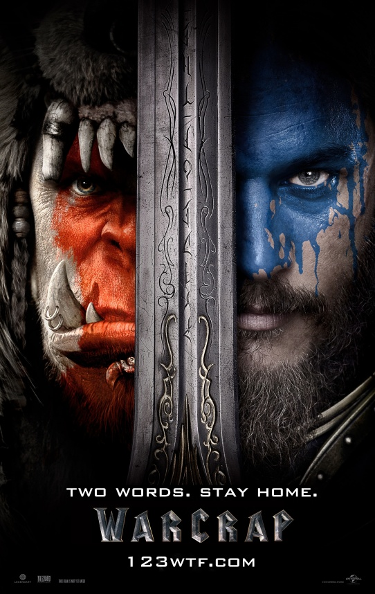 Warcraft 01 poster WTF Watch The Film Saint Pauly