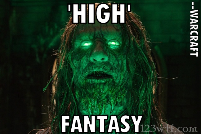warcraft-44-meme-high-fantasy-wtf-watch-the-film-saint-pauly
