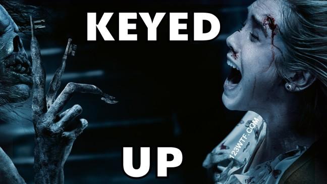 Insidious The Last Key 32 Meme Keyed Up Watch The Film 123WTF Saint Pauly
